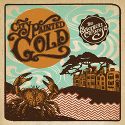 "Brothers Comatose ""City Painted Gold"""