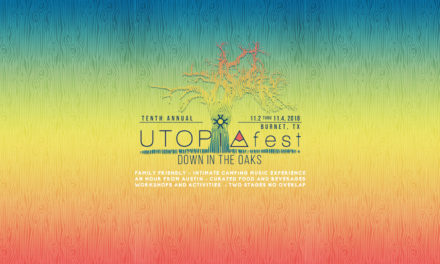 UTOPiAfest 2018 Preview 'Down in the Oaks' : Know before you go!