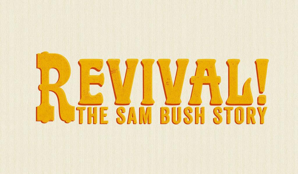 Revival-SamBush-header