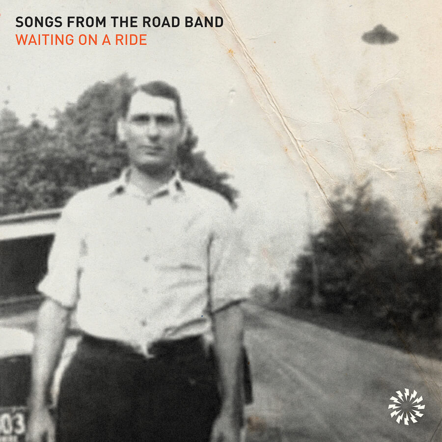 "Songs From The Road Band ""Waiting on a Ride"" album cover promo pic"