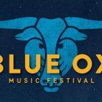 Blue Ox Music Festival Announces Daily Artist Lineup