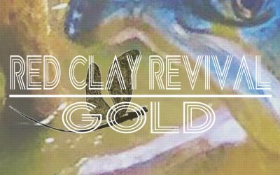 """PREMIERE:  Doug McElvy's Red Clay Revival Releases Single """"Gold"""" [LISTEN]"""
